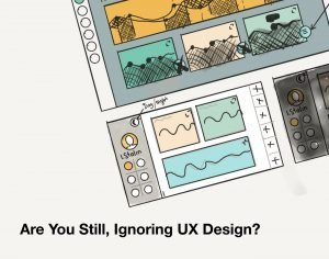 image: Are You Still, Ignoring UX Design? Or How the Product May Lose Millions